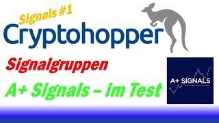 Cryptohopper A+ Signals - [deutsch] - A+ Signals im Test - Signal Profit