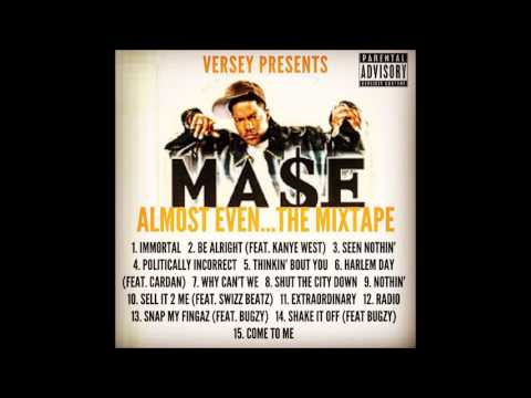 Mase - Almost Even (FANMADE)