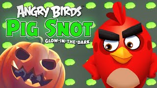 Angry Birds   Toy Unboxing   Pig Snot 2   Halloween Special
