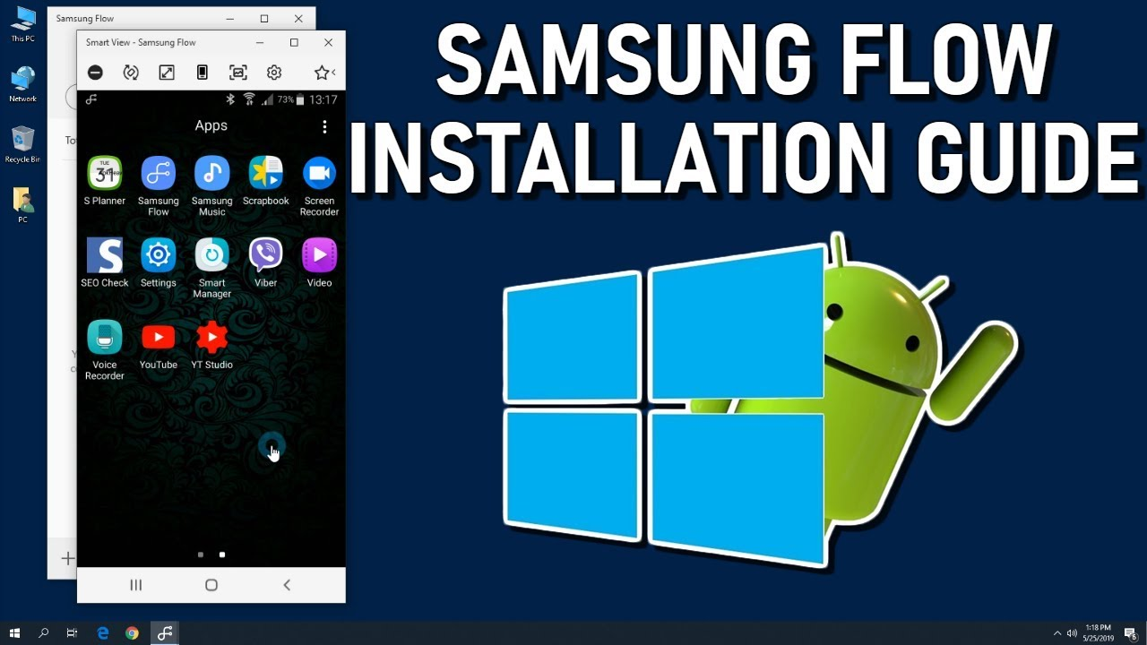 How to Install Samsung Flow on Android and Windows 10 Guide 2019