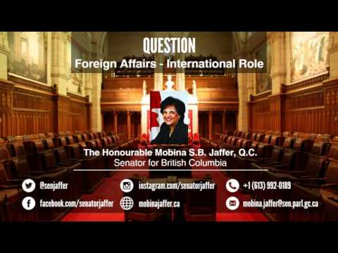 Senator Mobina Jaffer - Question - Foreign Affairs: International Role