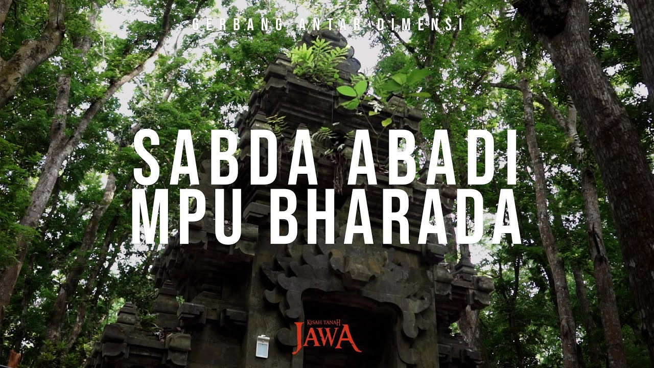Alas Purwo: Sabda Abadi Mpu Bharada (Part 2)