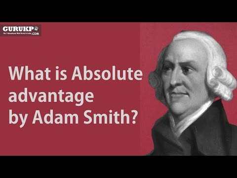 What is Absolute advantage by Adam Smith? BA Economics(Social Science) Gurukpo