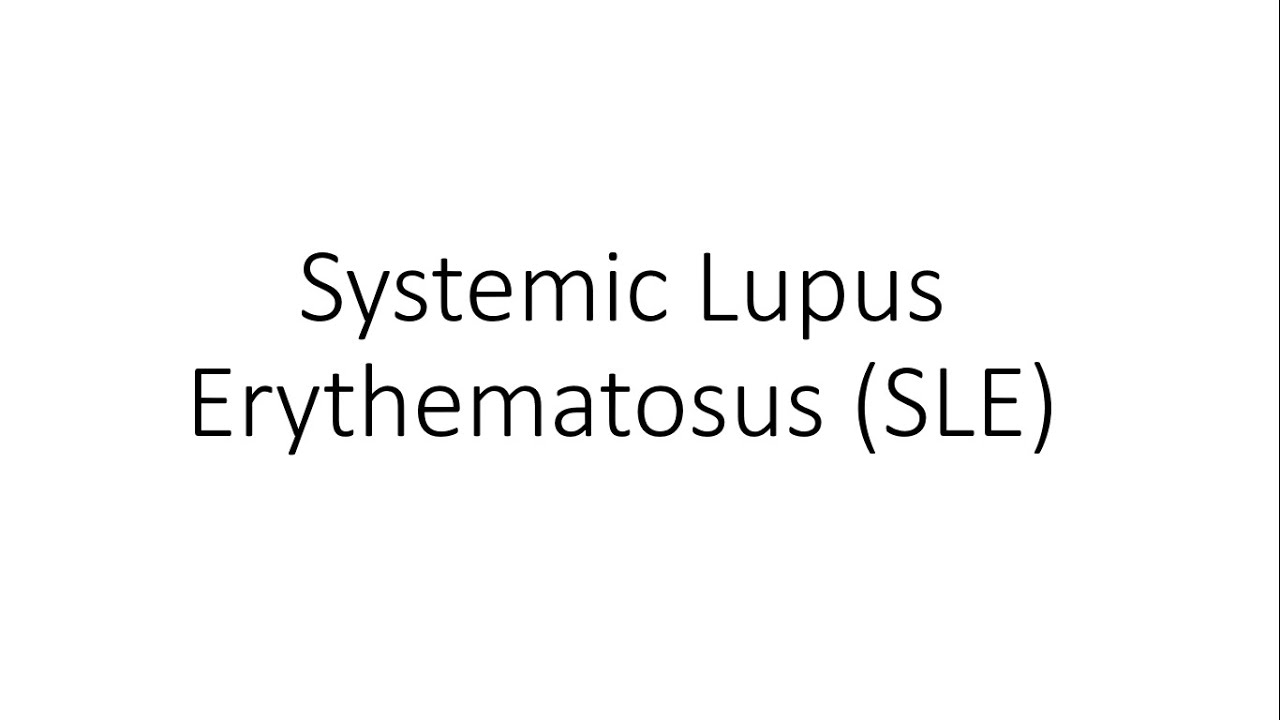 Systemic Lupus Erythematosus (SLE) – For Medical Students