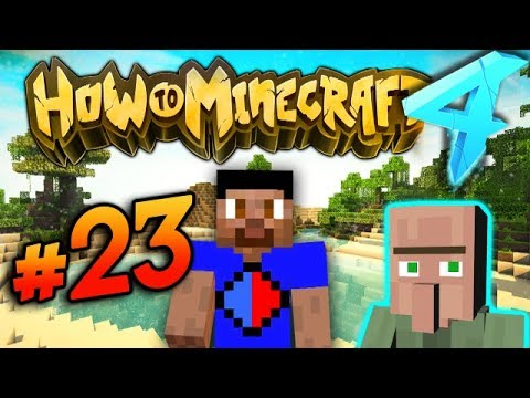 VILLAGERS... - HOW TO MINECRAFT S4 #23