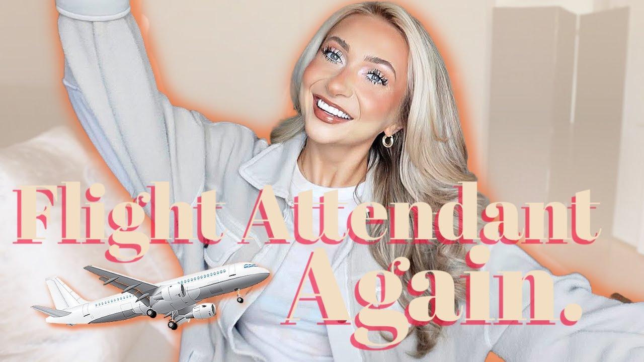 WE'RE BACK | FLIGHT ATTENDANT LIFE
