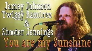 Jamey Johnson, Twiggy Ramirez & Shooter Jennings - You are my sunshine  (Sons Of Anarchy Theme) (SR)
