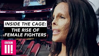 'I Could Die In The Cage Tomorrow' | Inside The Cage: The Rise Of Female Fighters