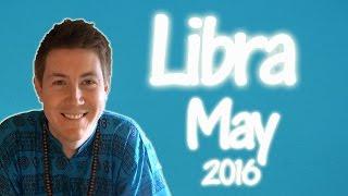 LIBRA May 2016 Horoscope | Gregory Scott Astrology