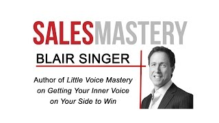 "How to Master the  ""Little Voice"" Inside in 30-secs - Blair Singer"