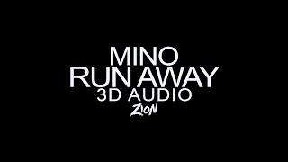 Mino - Run Away Mp3