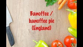 How to cook - Banoffee / banoffee pie (England)