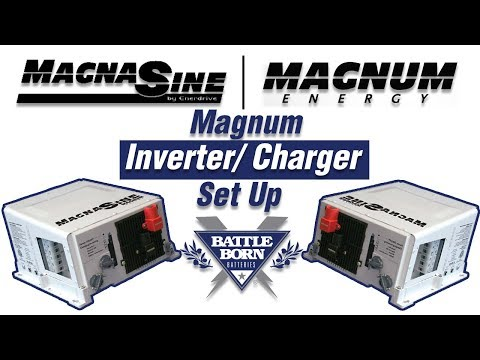 How-To: Setup a Magnum Inverter Charger | Battle Born Batteries