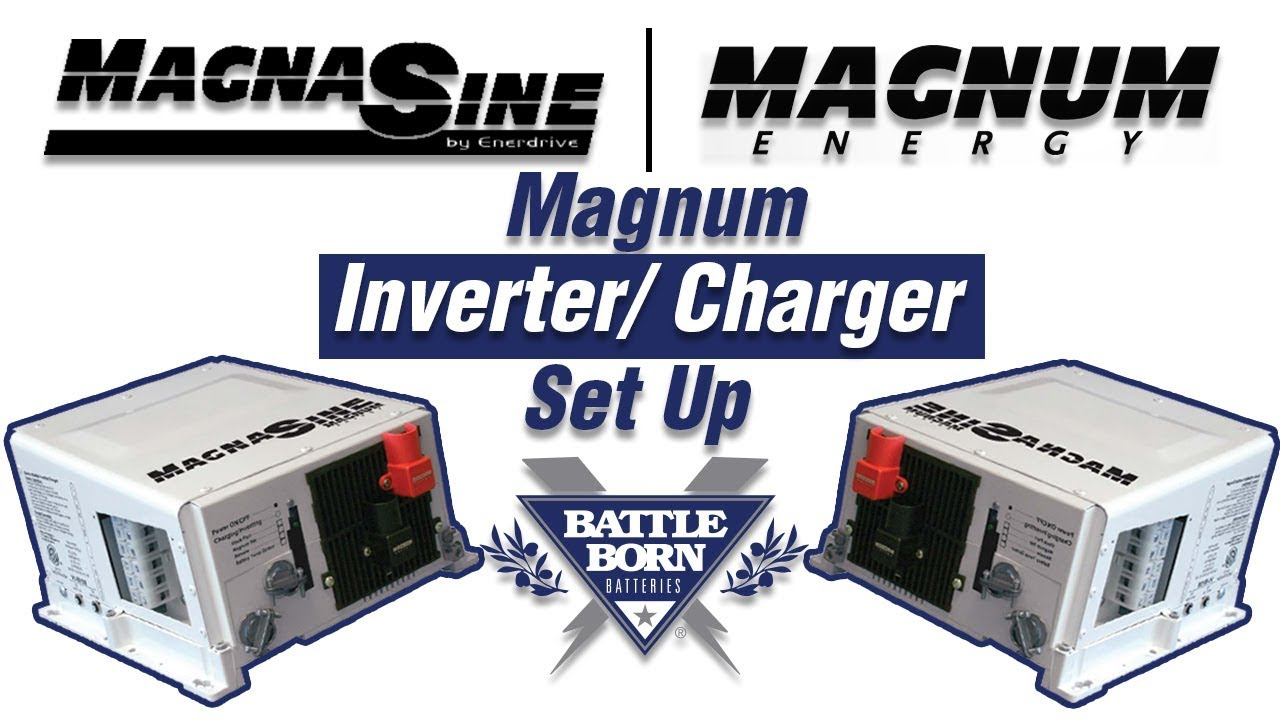 How-To: Setup a Magnum Inverter Charger | Battle Born Batteries on