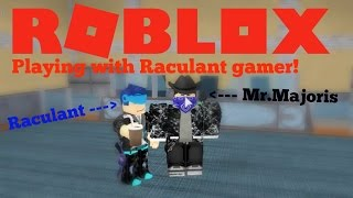Roblox | Murder Mstery 2 | Playing w/ Raculant gamer!!!! XD