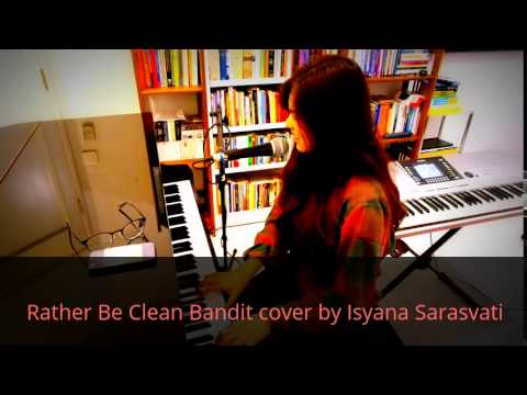 Rather Be Clean Bandit cover by Isyana Sarasvati