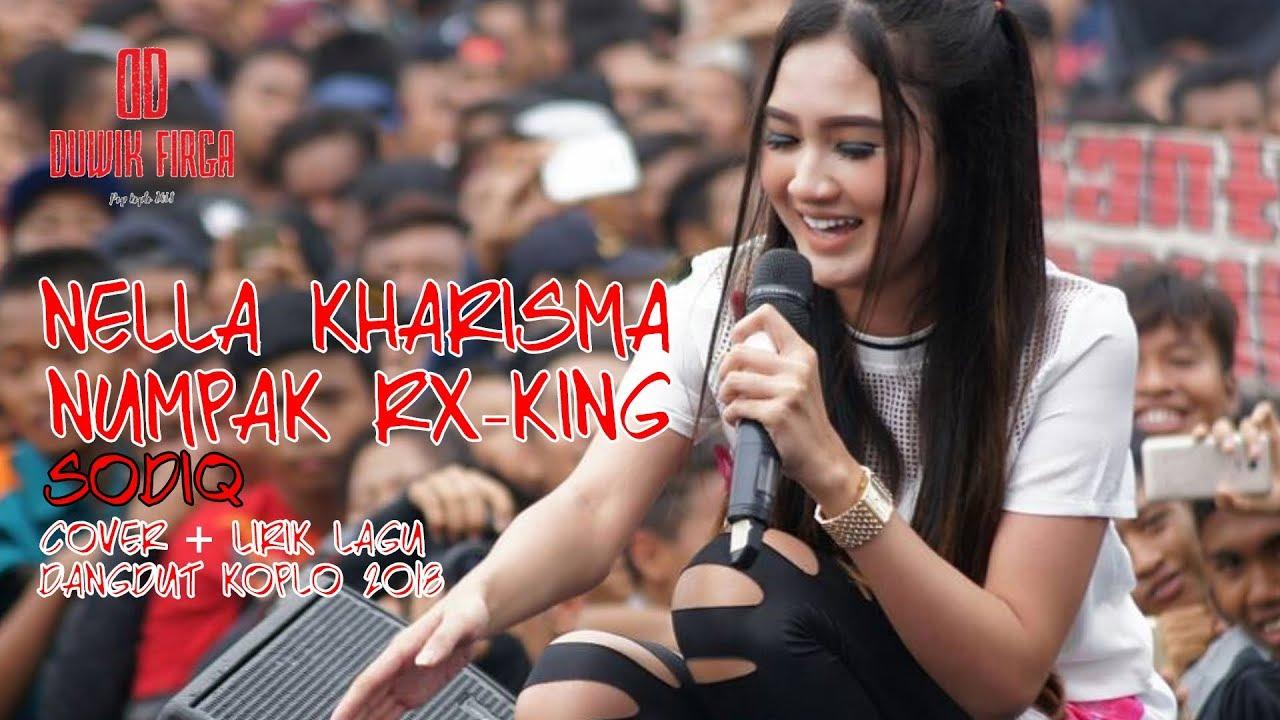 Numpak RX King - Sodiq Cover By Nella Kharisma ( Dangdut Koplo 2018 )
