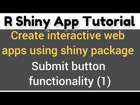 R Shiny App Tutorial # 12a – SubmitButton() In Shiny –  Controlling The Reactivity - Example 1