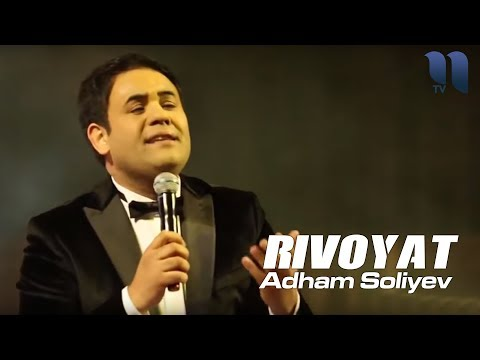 Adham Soliyev - Rivoyat | Адхам Солиев - Ривоят (concert Version)