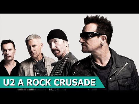 A Rock Crurade - An unauthorized Story on U2