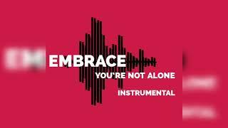 Embrace - You're Not Alone ( Instrumental )