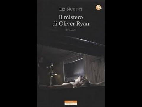"""""""Il mistero di Oliver Ryan"""" di Liz Nugent"""