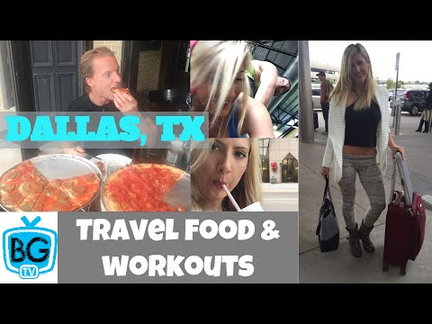 Dallas Texas, travel food & workouts