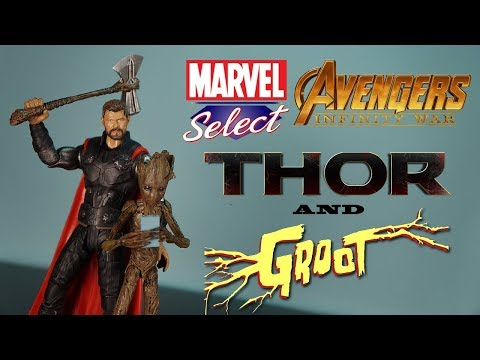 Thor & Groot Avengers Infinity War Marvel Select Action Figure Review Diamond Endgame Legends Toy