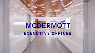 McDermott HQ - Executive Offices