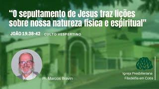 IPF COTIA - O sepultamento de Jesus traz lições sobre nossa natureza física e espiritual