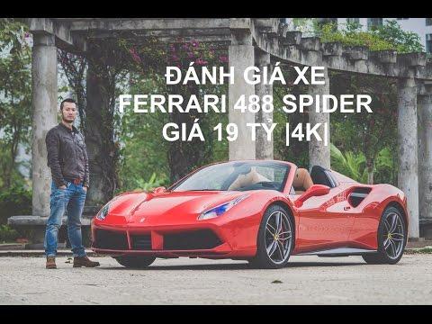 [XEHAY.VN] Trải nghiệm xe Ferrari 488 Spider mui trần 19 tỷ ở Hà Nội |4K|