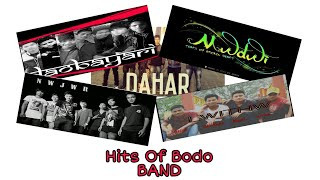 Hits Of Bodo Band।।Bodo Song।।2019