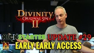Divinity Original Sin 2 Kickstarter Update 29 Early Early Access