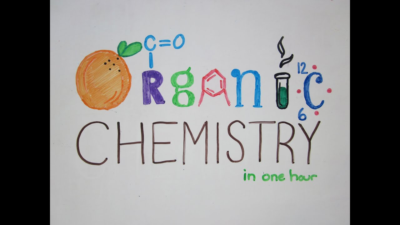 organic chemistry explained part  organic chemistry explained part 1