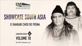 O Sharabi Chod De Peena   Sabri Brothers   Showcase South Asia - Vol.18