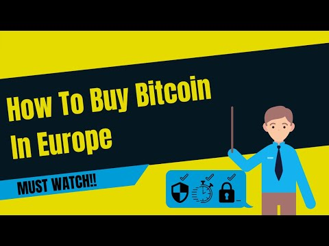 How To Buy Bitcoin In Europe