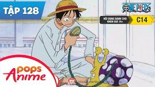 One Piece Tập 128 - Bữa Tiệc Của Hải Tặc - Lên Đường Tẩu Thoát Khỏi Alabasta - Hoạt Hình Tiếng Việt