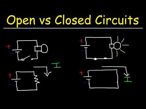 Open Circuits, Closed Circuits & Short Circuits - Basic Introduction