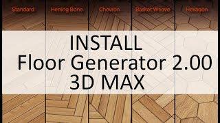 Install Floor Generator 2.00 for 3dsmax 2014 - 2016