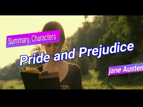 Pride And Prejudice By Jane Austen (Summary, Characters List & About Novel)