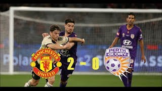 Manchester Untied vs Perth Glory 2-0 Extended Highlights