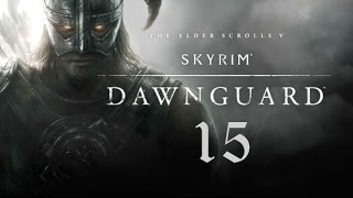 Skyrim - Dawnguard. 15 серия (Семейный суд)
