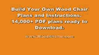 How To Build A Wood Chair - Download Plans  - Ted's Woodworking - Tedswoodworking.com