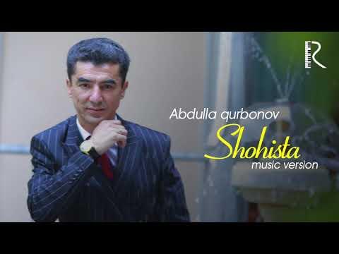 Abdulla Qurbonov - Shohista