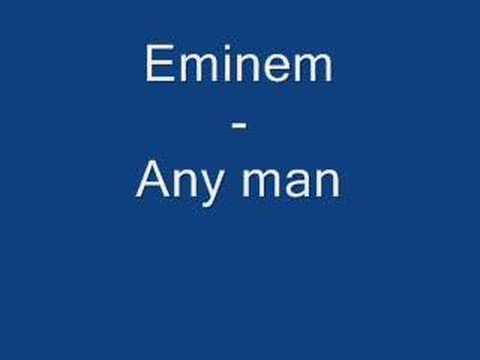 Eminem  Any man