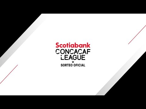 Official Draw | 2021 Scotiabank Concacaf League
