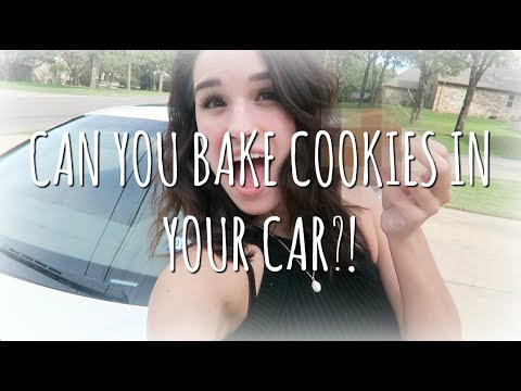 Thumbnail: CAN YOU BAKE COOKIES IN YOUR CAR?!