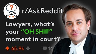 """Lawyers Share """"OH SH**"""" Moments In Court (r/AskReddit)"""