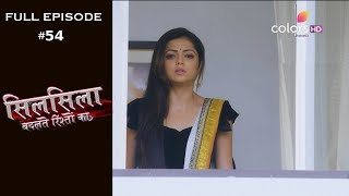 Silsila Badalte Rishton Ka - 16th August 2018 - सिलसिला बदलते रिश्तों का  - Full Episode