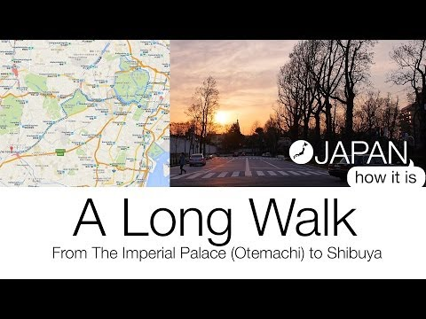 Japan, How It Is  - A long Walk from The Imperial Palace to Shibuya